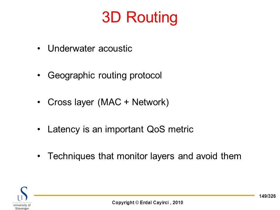3D Routing Underwater acoustic Geographic routing protocol