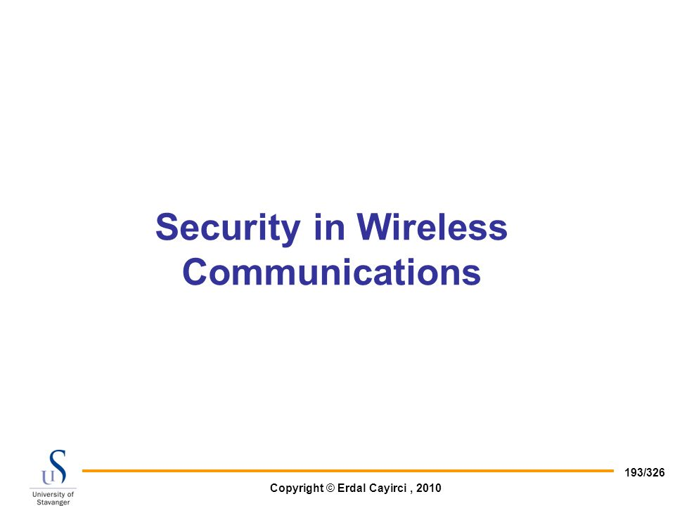 Security in Wireless Communications