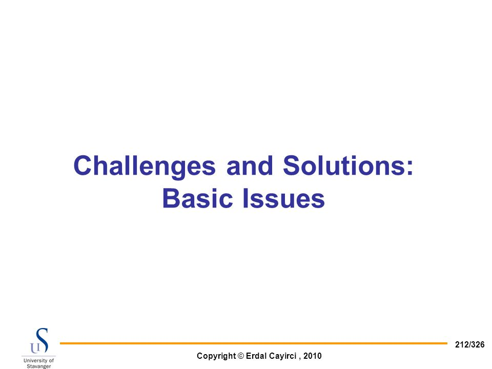 Challenges and Solutions: Basic Issues