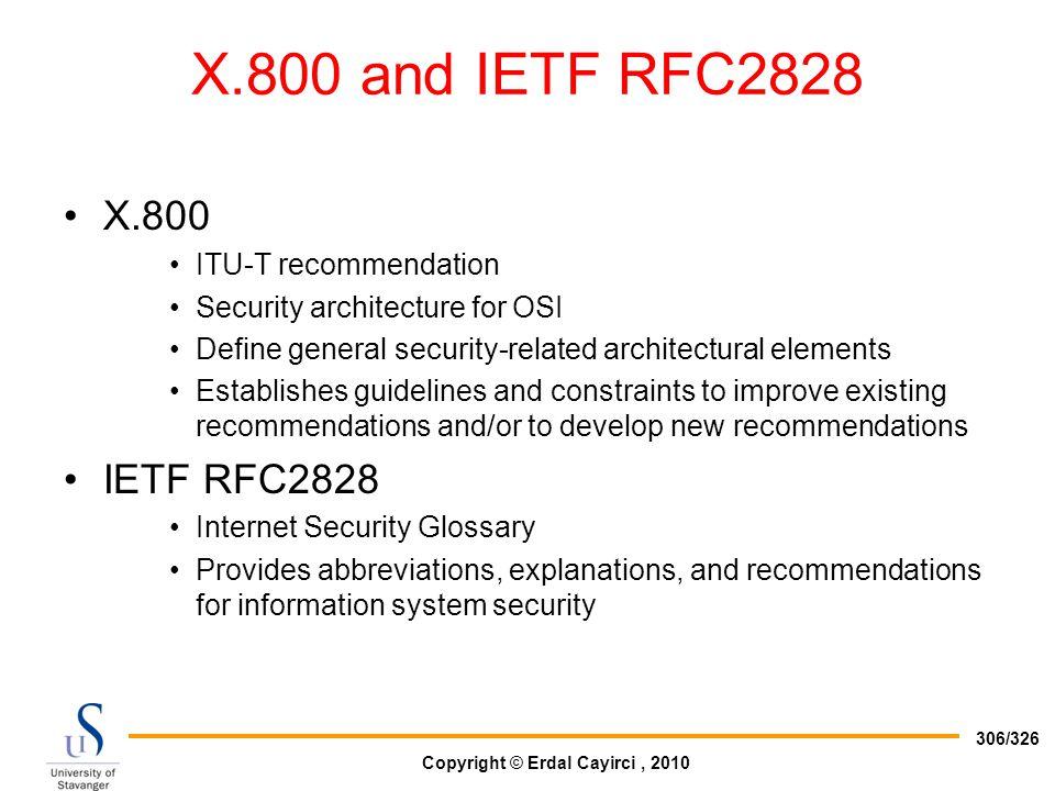 X.800 and IETF RFC2828 X.800 IETF RFC2828 ITU-T recommendation