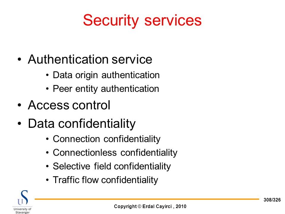Security services Authentication service Access control