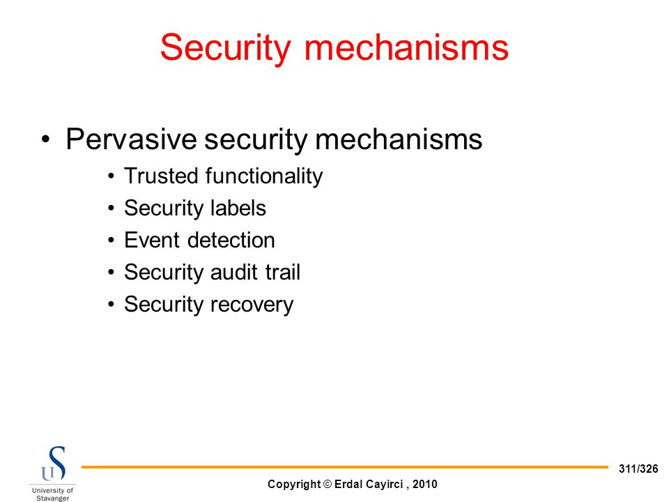 Security mechanisms Pervasive security mechanisms