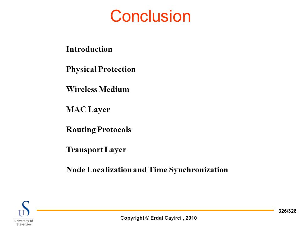 Conclusion Introduction Physical Protection Wireless Medium MAC Layer