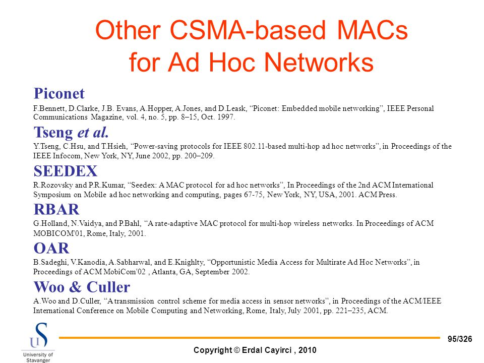 Other CSMA-based MACs for Ad Hoc Networks