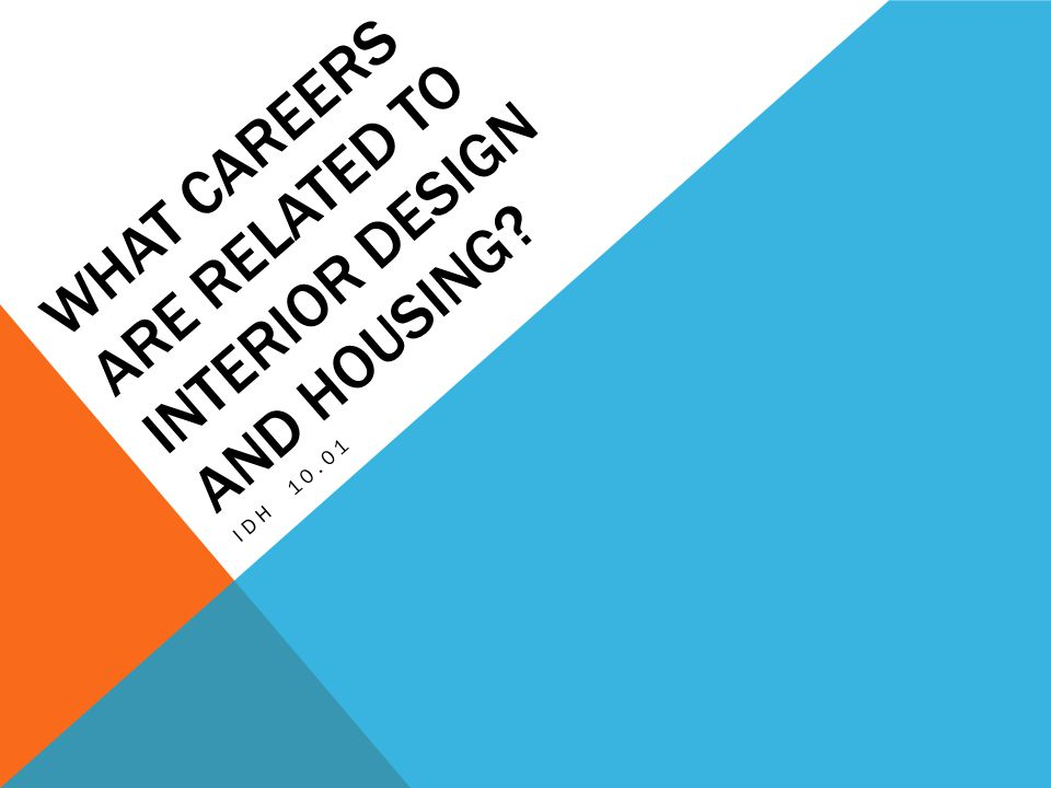 Affordable What Careers Are Related To Interior Design And Housing With