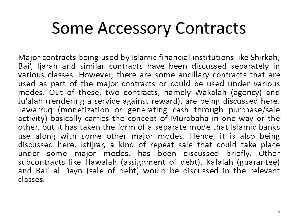 Some Accessory Contracts