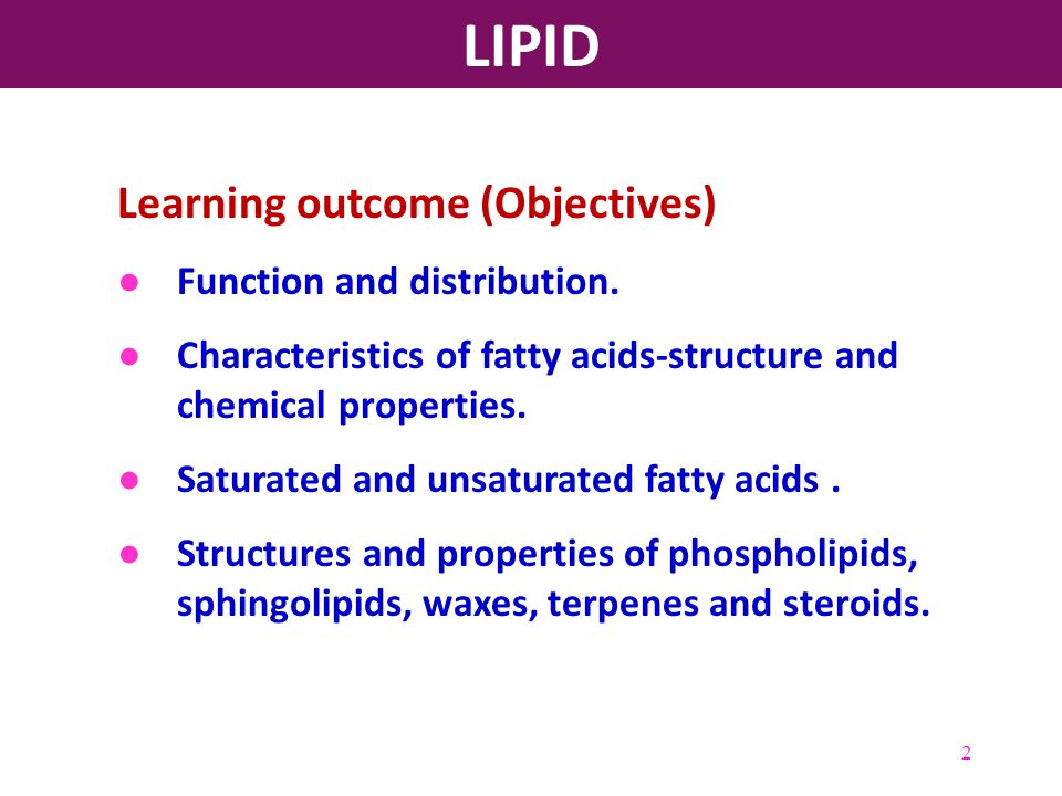 LIPID Learning outcome (Objectives) Function and distribution.