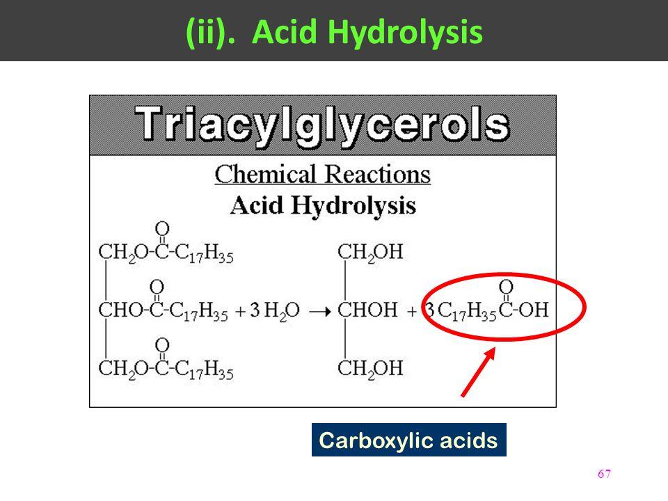 (ii). Acid Hydrolysis Carboxylic acids