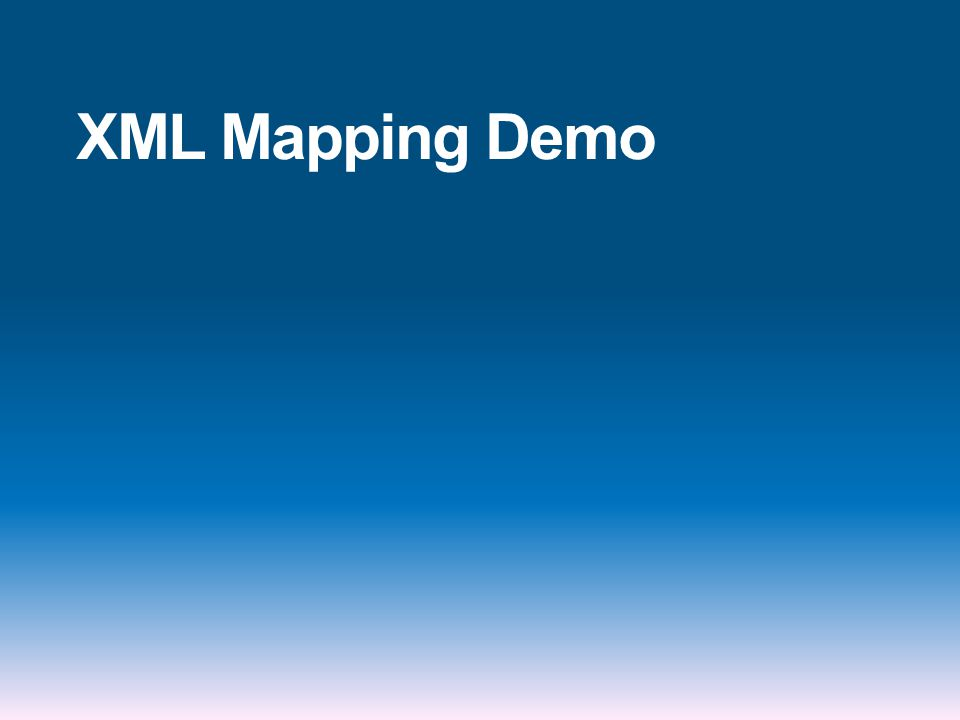 XML Mapping Demo