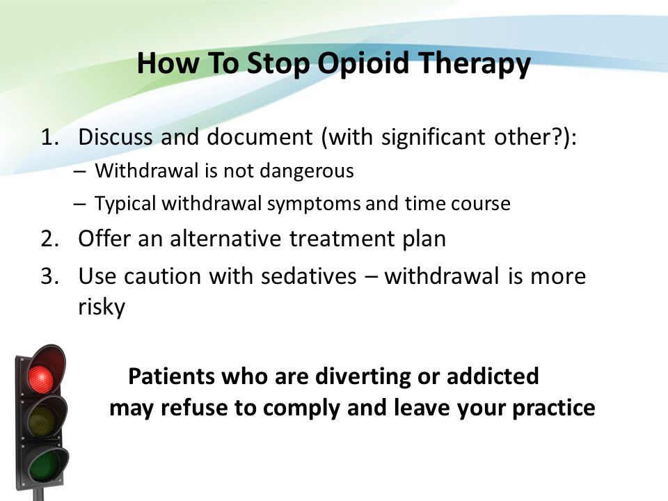 How To Stop Opioid Therapy