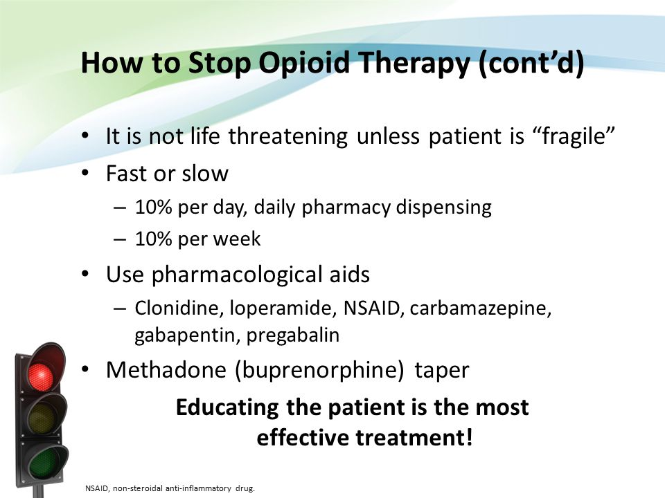 How to Stop Opioid Therapy (cont'd)
