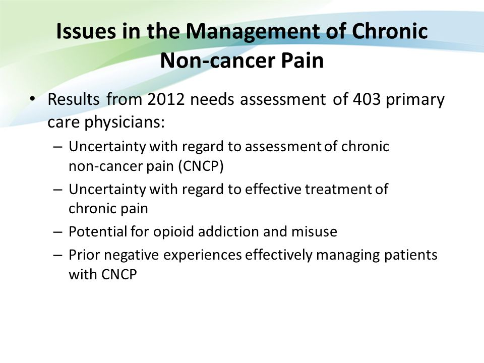 Issues in the Management of Chronic Non-cancer Pain