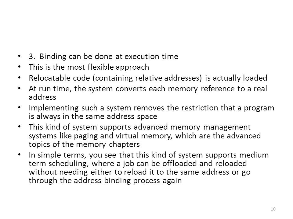 3. Binding can be done at execution time