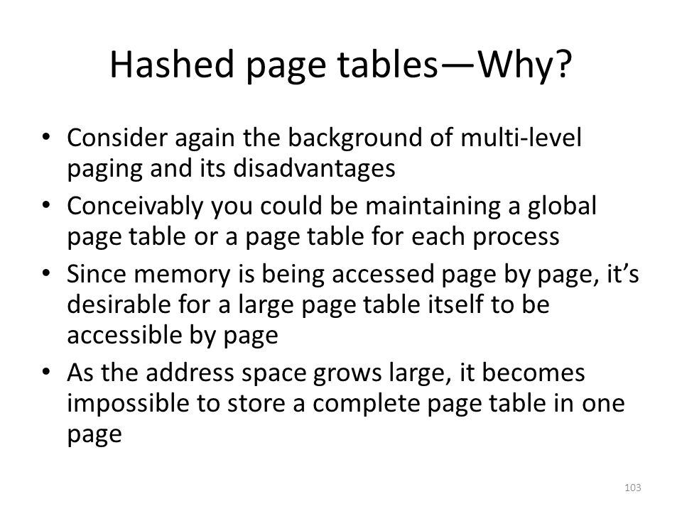 Hashed page tables—Why