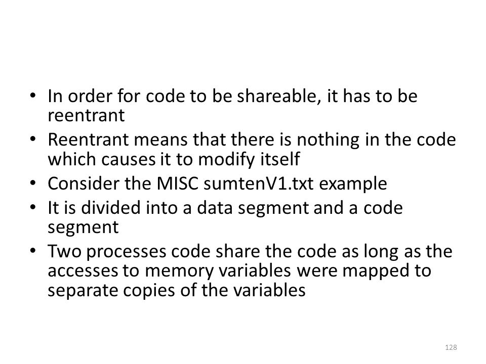 In order for code to be shareable, it has to be reentrant