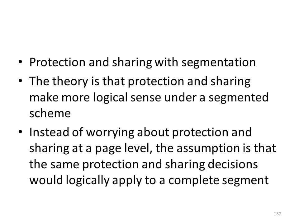 Protection and sharing with segmentation