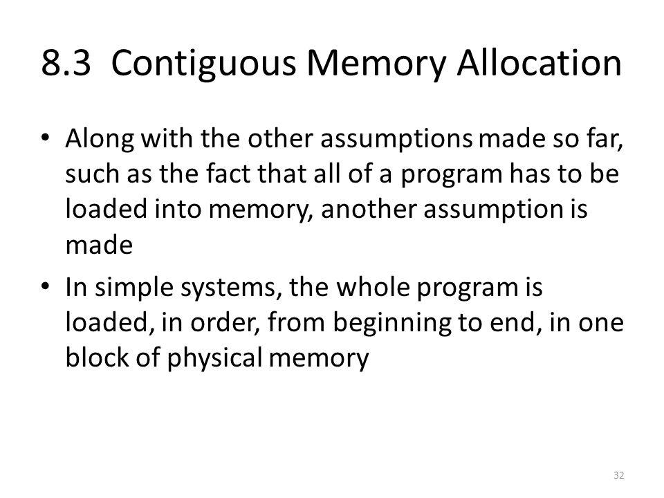 8.3 Contiguous Memory Allocation