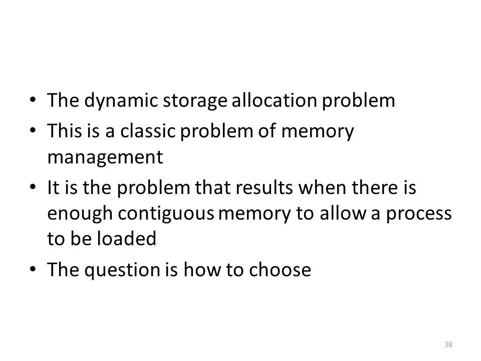 The dynamic storage allocation problem