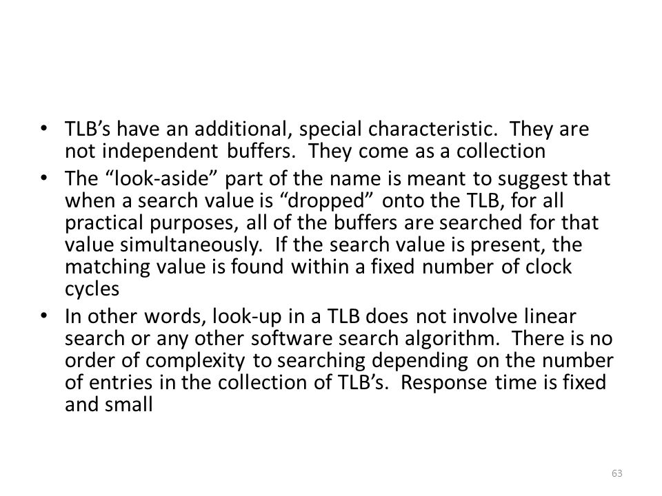TLB's have an additional, special characteristic