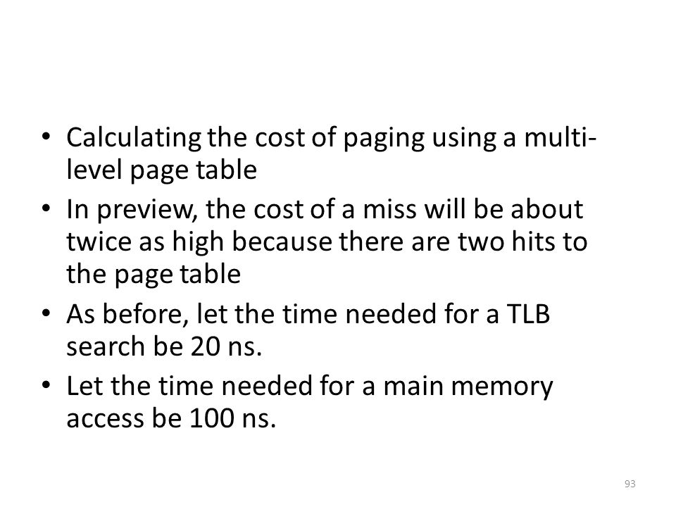 Calculating the cost of paging using a multi-level page table