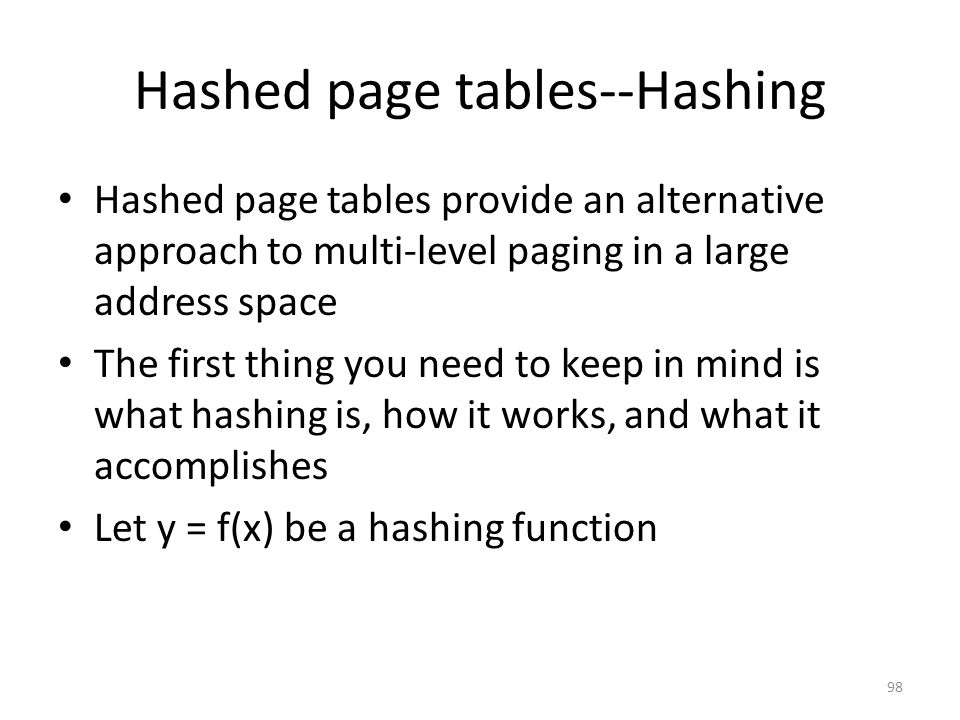 Hashed page tables--Hashing