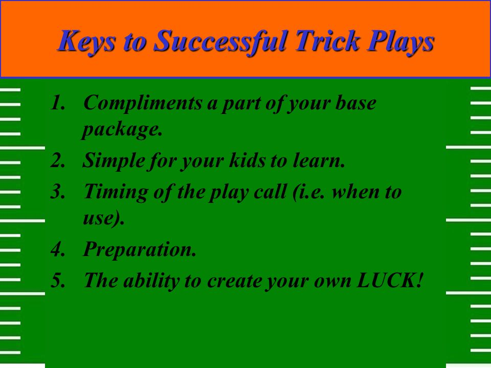 Keys to Successful Trick Plays
