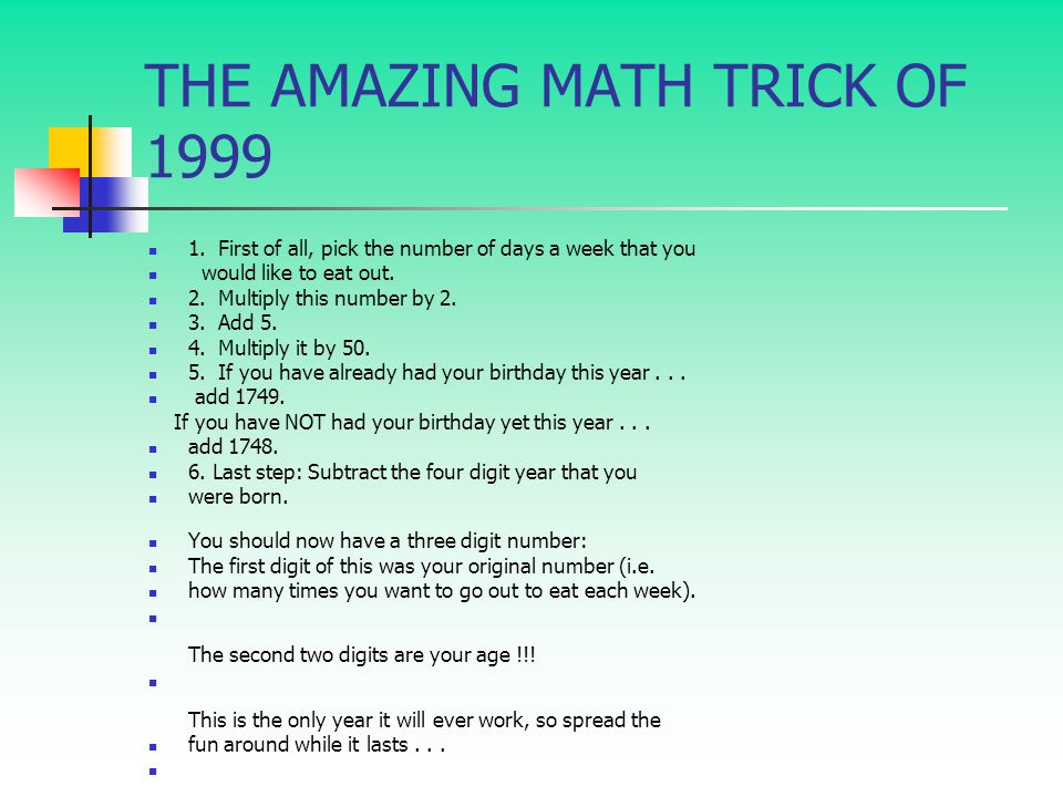THE AMAZING MATH TRICK OF 1999