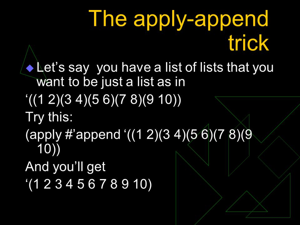 The apply-append trick