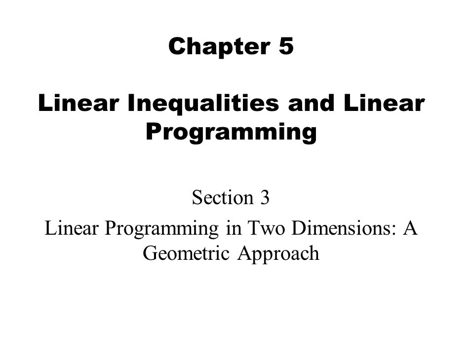 Chapter 5 Linear Inequalities and Linear Programming