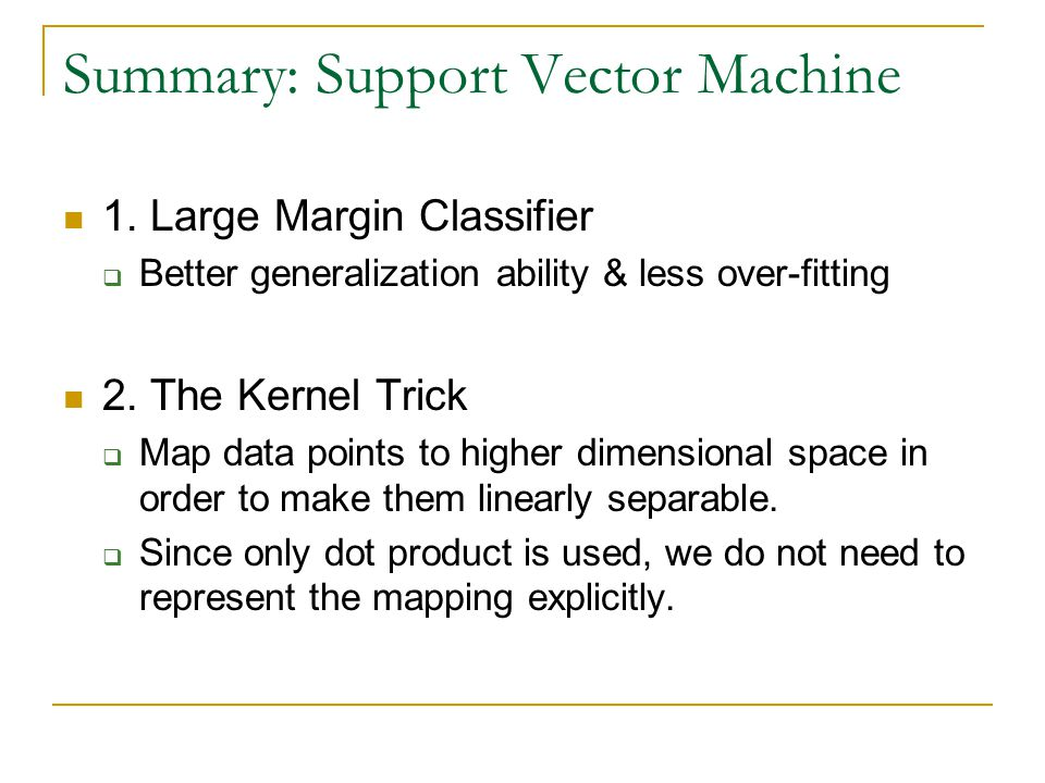 Summary: Support Vector Machine