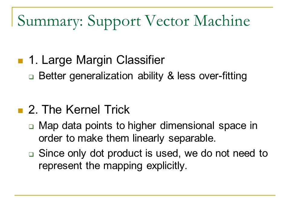 Summary: Support Vector Machine