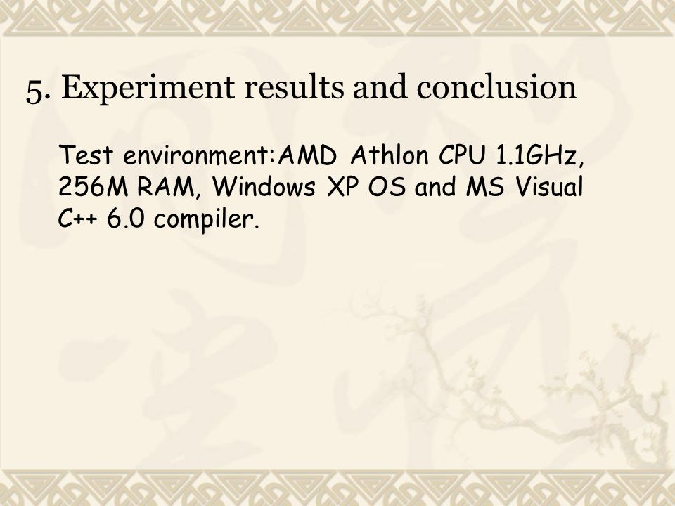 5. Experiment results and conclusion