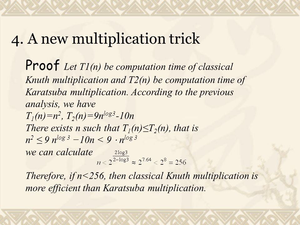 4. A new multiplication trick