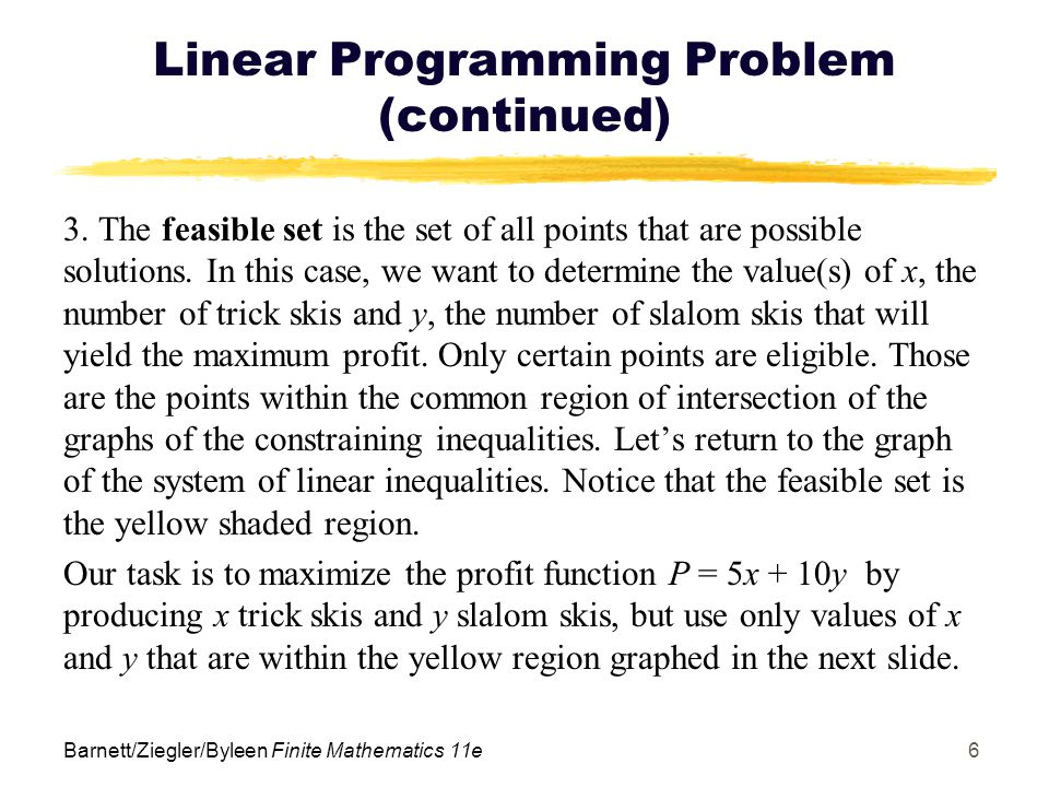 Linear Programming Problem (continued)