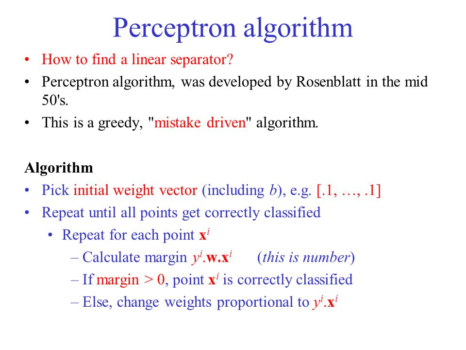 Perceptron algorithm How to find a linear separator