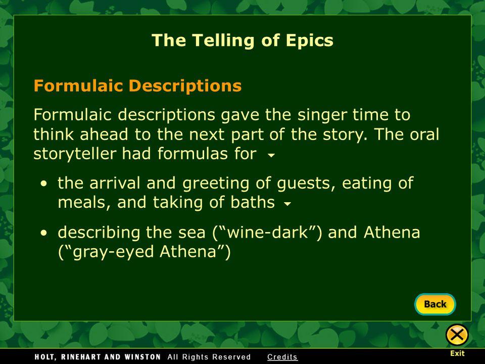 The Telling of Epics Formulaic Descriptions