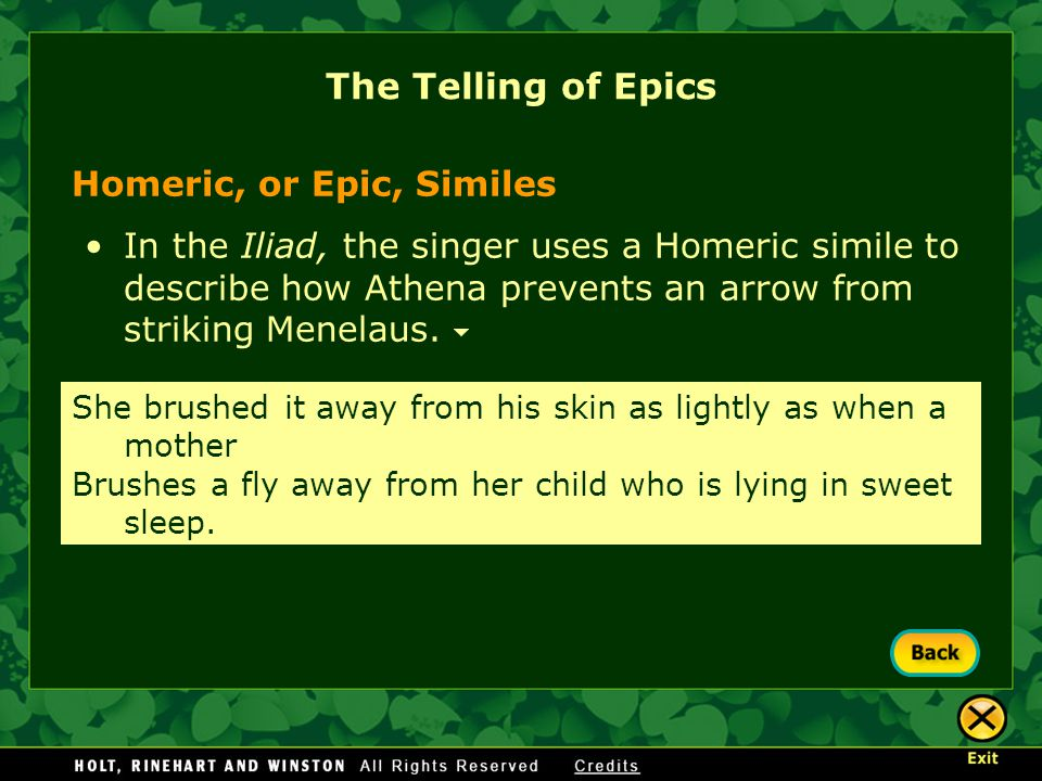 The Telling of Epics Homeric, or Epic, Similes