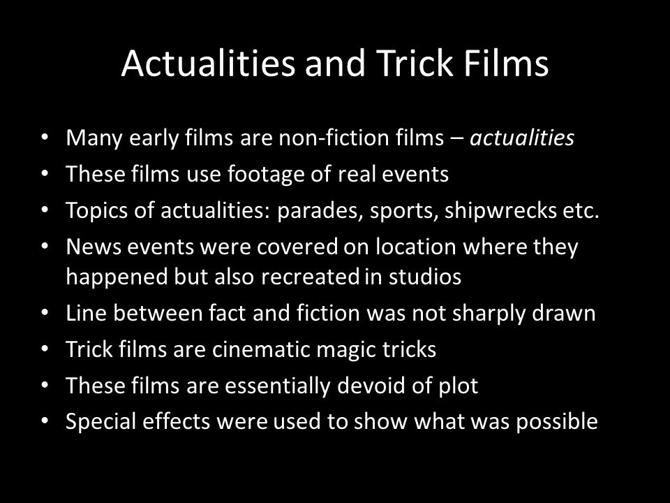 Actualities and Trick Films
