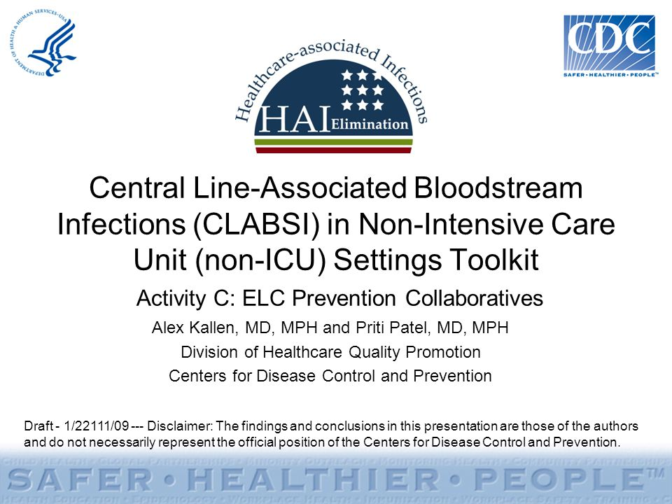 Central Line-Associated Bloodstream Infections (CLABSI) in Non-Intensive Care Unit (non-ICU) Settings Toolkit Activity C: ELC Prevention Collaboratives