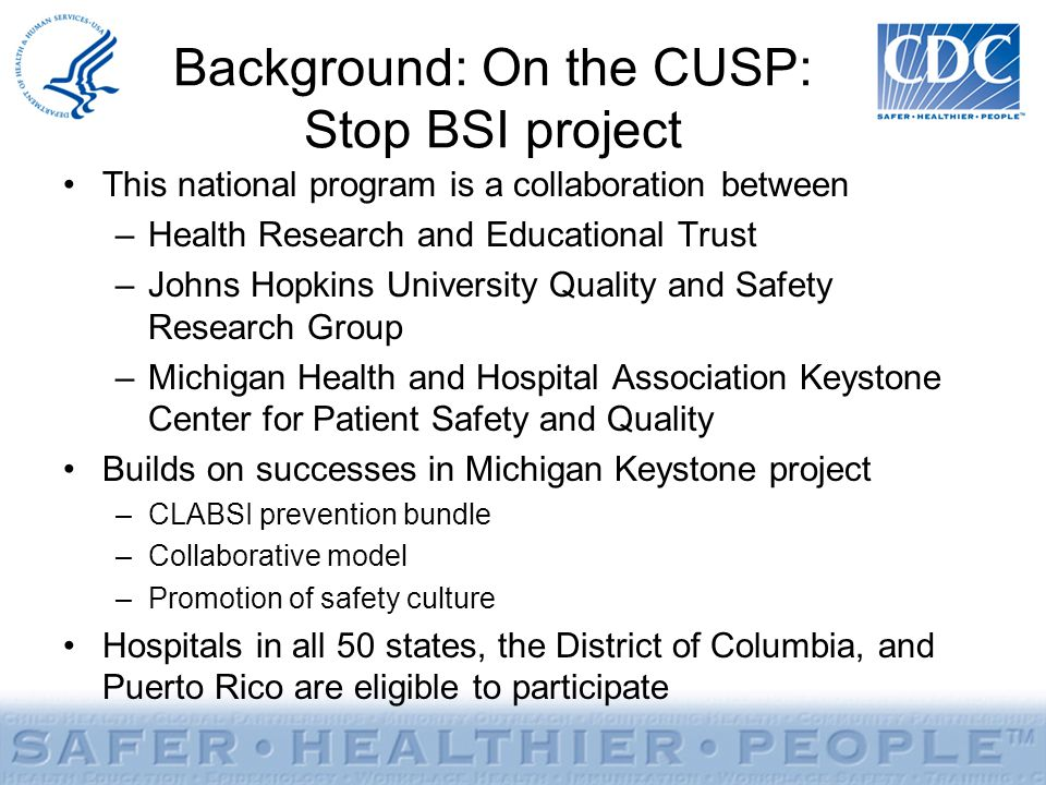 Background: On the CUSP: Stop BSI project