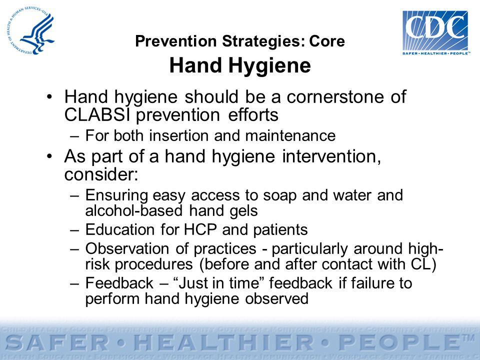 Prevention Strategies: Core Hand Hygiene