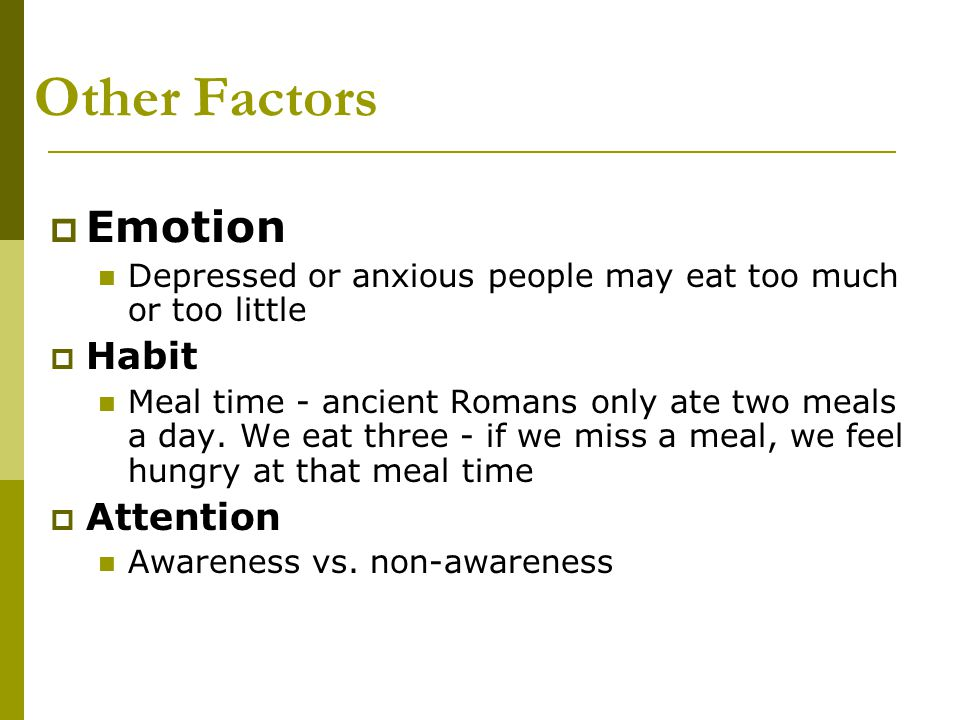 Other Factors Emotion Habit Attention