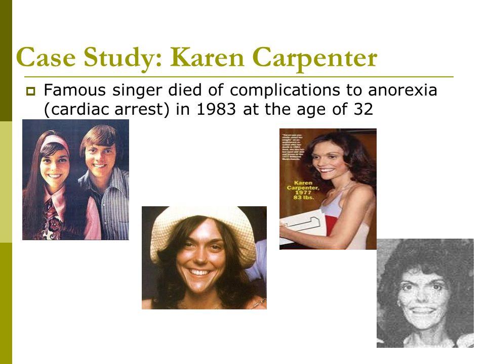 Case Study: Karen Carpenter