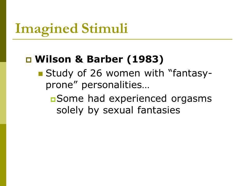 Imagined Stimuli Wilson & Barber (1983)