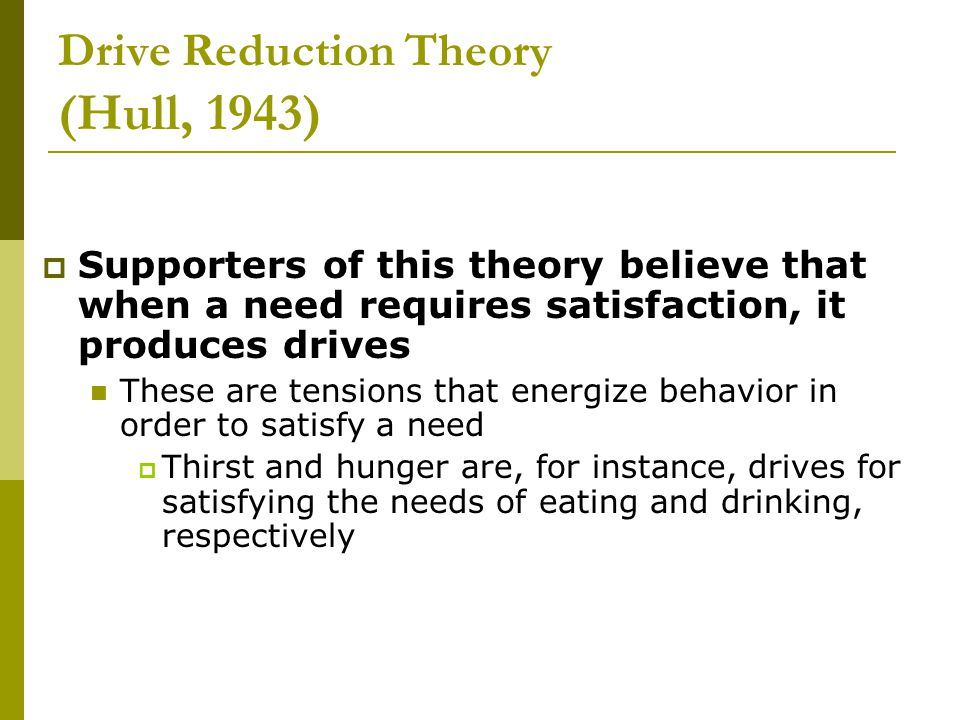 Drive Reduction Theory (Hull, 1943)