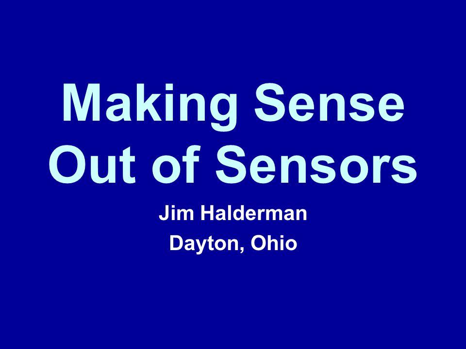 Making Sense Out of Sensors