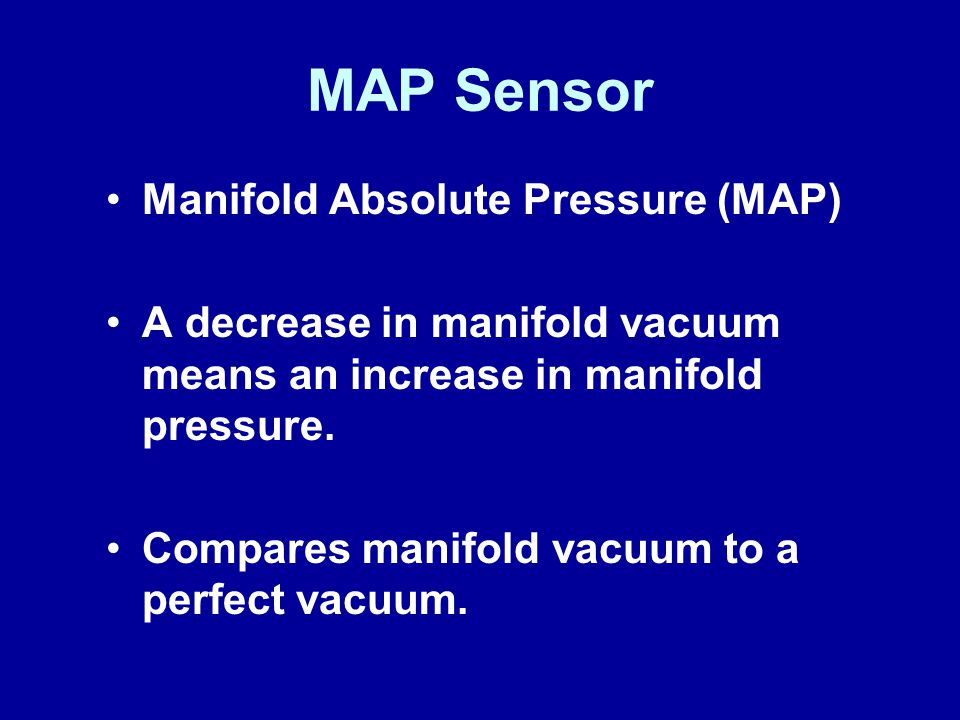 MAP Sensor Manifold Absolute Pressure (MAP)