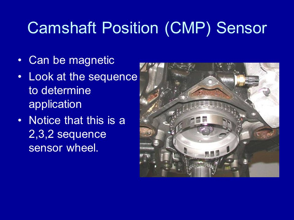Camshaft Position (CMP) Sensor