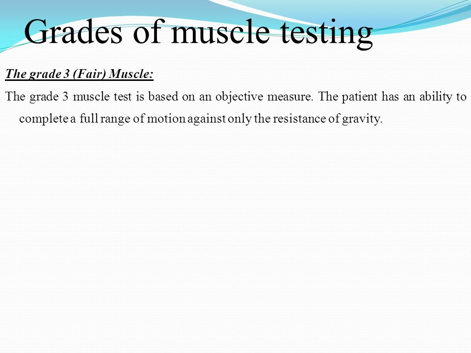 Grades of muscle testing