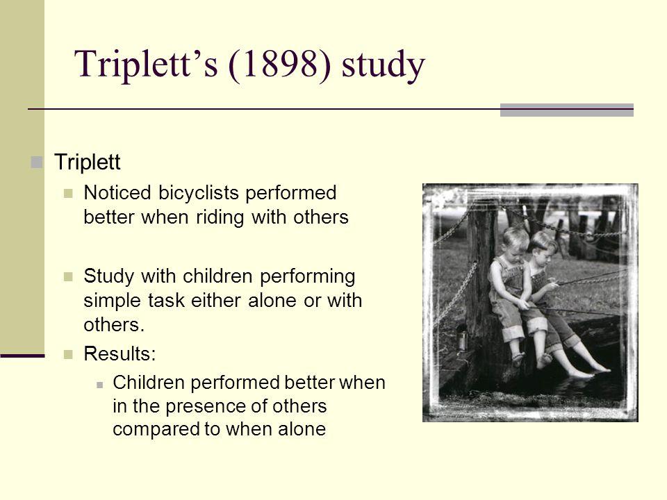 Triplett's (1898) study Triplett
